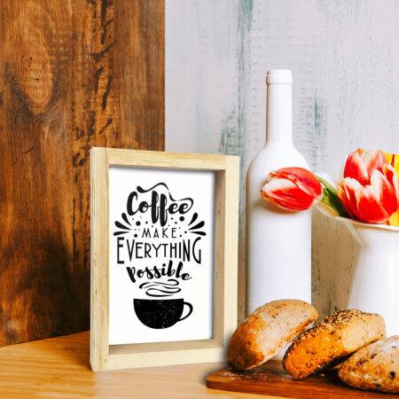 Coffe Make Everything Masaüstü Çerçeve
