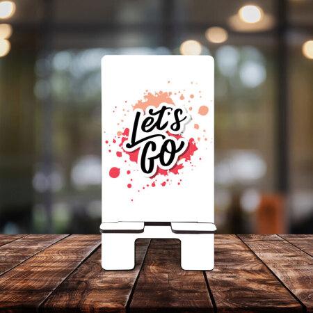 Lets Go Yazılı Telefon Standı